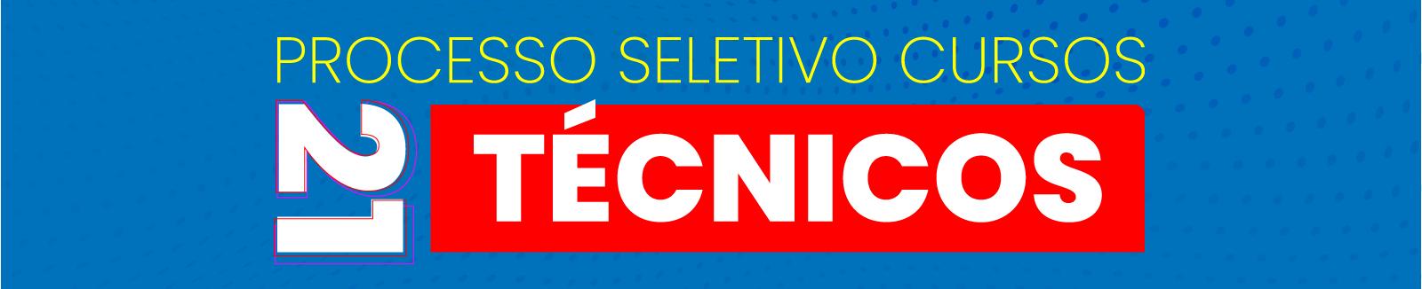 Processo Seletivo 2020-1 Cursos Técnicos Integrados ao Ensino Médio