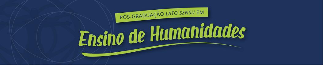 Pós-Graduação Lato sensu em Humanidades