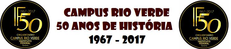 Cinquentenário Campus Rio Verde